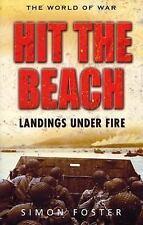 Hit the Beach: The Drama of Amphibious Warfare (World of War (Rigel))