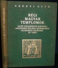 Hungary Churches Architecture & History, Régi magyar templomok, Szönyi 1935
