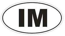 IM Isle of Man Oval Bumper Sticker or Helmet Sticker D2075 Euro Country Code