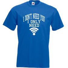 Non VOGLIO VEDERTI ho solo bisogno di Wi-Fi T Shirt Tee Uomo Donna LADYFIT Kids Tumblr