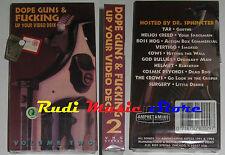 VHS DOPE GUNS & FUCKING UP YOUR VIDEO DECK sigillata no dvd cd lp mc(VM7)