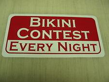 BIKINI CONTEST Sign 4 Pool Hall Bar dance club Motorcycle Man Cave Beach Bowling