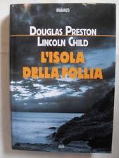 PRESTON/CHILD L'ISOLA DELLA FOLLIA ED. MONDOLIBRI 2010