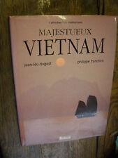 Majestueux Vietnam par Dugast et Francini