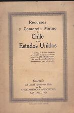 Recursos y Comercio Mutuo de Chle y Los Estados Unidos (1928)
