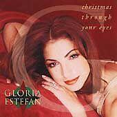 Christmas Through Your Eyes by Gloria Estefan (CD, Sep-2001, Epic)