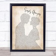 Simply Amazing Man Lady Bride Groom Wedding Song Lyric Quote Print