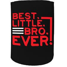 Stubby Support-Best Little Bro jamais frère-Drôle Nouveauté Cadeau D'Anniversaire Blague