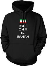 Keep Calm Im Iranian Islamic Republic of Iran Persian Pride Hoodie Pullover