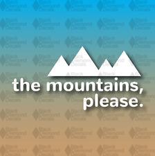 "The Mountains Please Hike Camp Explore Adventure Wander 6"" Custom Vinyl Decal"