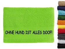 Ohne Hund ist alles Doof Hundemotiv Handtuch Hundehandtuch Hunde mit Namen