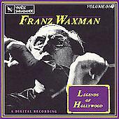 Legends of Hollywood, Vol. 1: Franz Waxman by Franz Waxman...