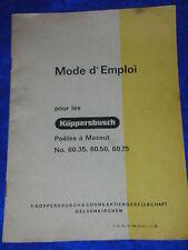 1969 MODE D'EMPLOI küppersbusch söhne POELES à MAZOUT 60.35.50.75 gelsenkirchen