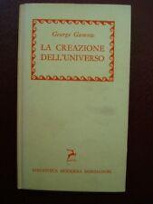 BMM MONDADORI-GAMOW-LA CREAZIONE DELL' UNIVERSO-1956