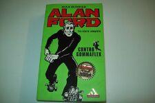 ALAN FORD-I MITI-N.163-MAX BUNKER-CONTRO GOMMAFLEX-TRE STORIE COMPLETE-MONDADORI