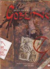 GOBLINS ! Brian FROUD Ari BERK illustrations gobelin Féérie FEE livre fantasy