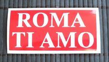 adesivo ROMA TI AMO sticker decal vynil vetro auto moto amore Rome I love you