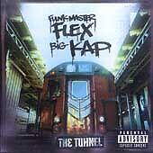 The Tunnel, Big Kap, Funkmaster Flex, Very Good Explicit Lyrics