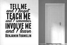 Benjamin Franklin Tell I Forget Teach I Remember Wall Stickers Vinyl Art Decals