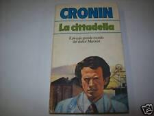 CRONIN-LA CITTADELLA-TASCABILI BOMPIANI-1983 il romanzo-capolavoro del Dottore!