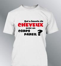 Tee shirt QUI A BESOIN DE CHEVEUX grand pere homme chauve calvitie papa humour