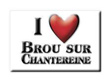 MAGNETS FRANCE - PICARDIE AIMANT I LOVE BROU SUR CHANTEREINE (SEINE ET MARNE)
