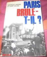 PARIS BRULE-T-IL ?/LAPIERRE & COLLINS/NB PHOTOS/ED.1966
