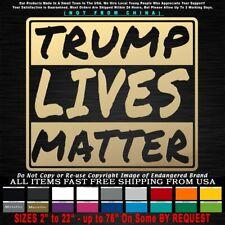 Trump 2020 Trump Lives Matter Sticker Decal