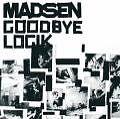 Madsen - Goodbye logik .......................NEU