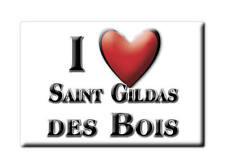 MAGNETS FRANCE MIDI PYRÉNÉES SOUVENIR AIMANT I LOVE SAINT GILDAS DES BOIS (44)--