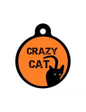 Crazy Cat Black Cat Pet ID tag Custom Pet ID tag for Cat Collars-SHIPS FREE!