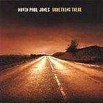David Paul Jones - Something There - Linn Records CD album
