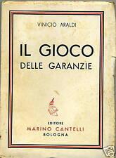 Vinicio Araldi # IL GIOCO DELLE GARANZIE # DEDICA# 1942