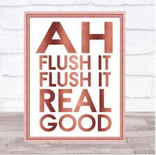 ROSE Gold FUNNY Flush IT Bagno Toilette Citazione Wall Art Print