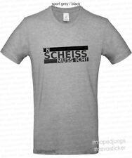 T-Shirt n Scheiss muss ich Mopedjungs Hercules Zündapp Kreidler Vespa Simson S51
