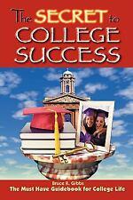 The Secret to College Success (Paperback or Softback)