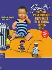 Petitcollin histoire d'une fabrique de poupées et jouet