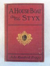 John Kendrick Bangs A HOUSE-BOAT ON THE STYX Harper & Brothers NY, 1900