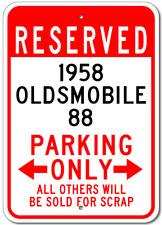 1958 58 OLDSMOBILE 88 Parking Sign