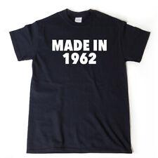 Made in 1962 T-shirt Funny 56th Birthday Gift 1962 Birthday Tee Shirt