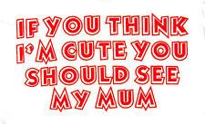 BODY If You CREO QUE I'm Lindo You Should VER MI MAMÁ