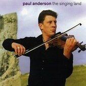 Paul Anderson - Singing Land (2001)