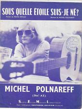 Partition vintage sheet music MICHEL POLNAREFF : Sous Quelle Etoile * 60's