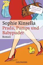 Sophie Kinsella Prada, Pumps und Babypuder