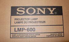 SONY LMP-600 : Lampe originale pour videoprojecteur NEUF
