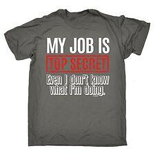 Mon travail est Top Secret T-shirt Tee Gestionnaire Boss employeur drôle cadeau d'anniversaire