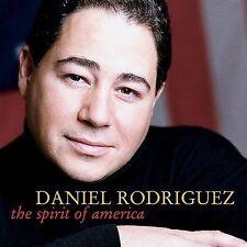 The Spirit of America by Daniel Rodriguez (CD, Feb-2002, EMI-Manhattan)