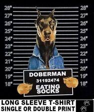 VERY COOL DOBERMAN MUG SHOT FUNNY DOG ART LONG SLEEVE T-SHIRT WS772