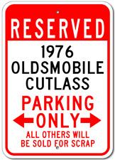 1976 76 OLDSMOBILE CUTLASS Parking Sign