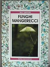 Manuale FUNGHI MANGERECCI Riconoscere Raccogliere Guida